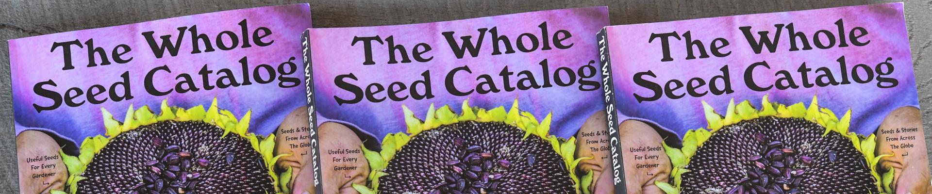 Whole Seed Catalog